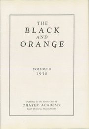 Page 7, 1930 Edition, Thayer Academy - Black and Orange Yearbook (Braintree, MA) online yearbook collection