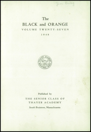 Page 7, 1948 Edition, Thayer Academy - Black and Orange Yearbook (Braintree, MA) online yearbook collection