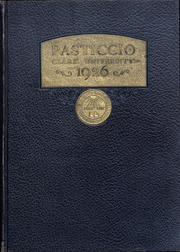 1926 Edition, Clark University - Pasticcio Yearbook (Worcester, MA)