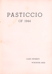 Page 3, 1944 Edition, Clark University - Pasticcio Yearbook (Worcester, MA) online yearbook collection