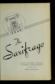 Page 5, 1940 Edition, Fitchburg State University - Saxifrage Yearbook (Fitchburg, MA) online yearbook collection