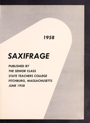 Page 5, 1958 Edition, Fitchburg State University - Saxifrage Yearbook (Fitchburg, MA) online yearbook collection