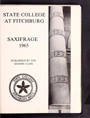 Page 5, 1965 Edition, Fitchburg State University - Saxifrage Yearbook (Fitchburg, MA) online yearbook collection