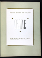 Page 7, 1941 Edition, Colby College - Oracle Yearbook (Waterville, ME) online yearbook collection