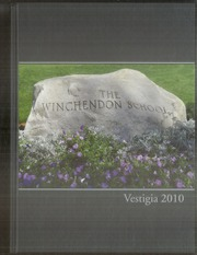 Page 1, 2010 Edition, Winchendon School - Vestigia Yearbook (Winchendon, MA) online yearbook collection