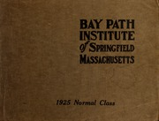 Page 1, 1925 Edition, Bay Path College - Portico Yearbook (Longmeadow, MA) online yearbook collection