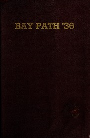 Page 1, 1936 Edition, Bay Path College - Portico Yearbook (Longmeadow, MA) online yearbook collection