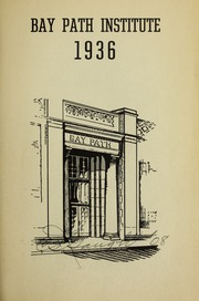 Page 5, 1936 Edition, Bay Path College - Portico Yearbook (Longmeadow, MA) online yearbook collection