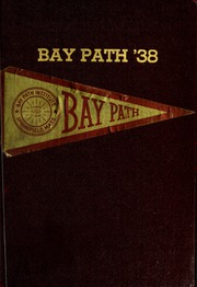 Page 1, 1938 Edition, Bay Path College - Portico Yearbook (Longmeadow, MA) online yearbook collection