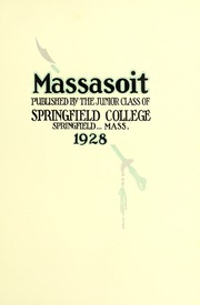 Page 11, 1928 Edition, Springfield College - Massasoit Yearbook (Springfield, MA) online yearbook collection