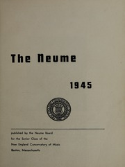 Page 5, 1945 Edition, New England Conservatory of Music - Neume Yearbook (Boston, MA) online yearbook collection