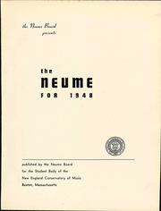 Page 7, 1948 Edition, New England Conservatory of Music - Neume Yearbook (Boston, MA) online yearbook collection