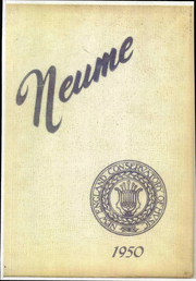 Page 1, 1950 Edition, New England Conservatory of Music - Neume Yearbook (Boston, MA) online yearbook collection