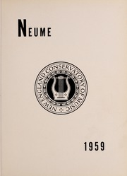 Page 5, 1959 Edition, New England Conservatory of Music - Neume Yearbook (Boston, MA) online yearbook collection