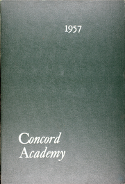 Page 1, 1957 Edition, Concord Academy - Yearbook (Concord, MA) online yearbook collection