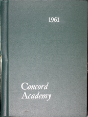 Page 1, 1961 Edition, Concord Academy - Yearbook (Concord, MA) online yearbook collection