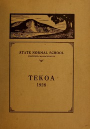 Page 1, 1928 Edition, Westfield State University - Tekoa Yearbook (Westfield, MA) online yearbook collection