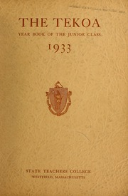 Page 1, 1933 Edition, Westfield State University - Tekoa Yearbook (Westfield, MA) online yearbook collection