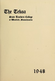 Page 7, 1948 Edition, Westfield State University - Tekoa Yearbook (Westfield, MA) online yearbook collection