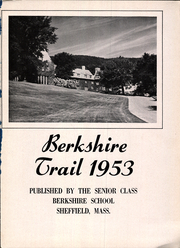 Page 3, 1953 Edition, Berkshire School - Trail Yearbook (Sheffield, MA) online yearbook collection