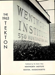 Page 7, 1963 Edition, Wentworth Institute of Technology - Tekton Yearbook (Boston, MA) online yearbook collection