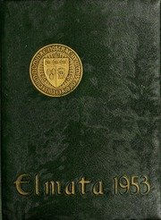 1953 Edition, Elms College - Elmata Yearbook (Chicopee, MA)