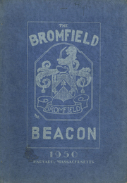 1950 Edition, Bromfield High School - Beacon Yearbook (Harvard, MA)
