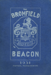 1951 Edition, Bromfield High School - Beacon Yearbook (Harvard, MA)
