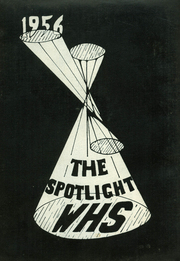 1956 Edition, Whitman High School - Spotlight Yearbook (Whitman, MA)