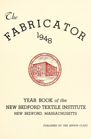 Page 5, 1948 Edition, New Bedford Institute of Technology - Fabricator Yearbook (New Bedford, MA) online yearbook collection