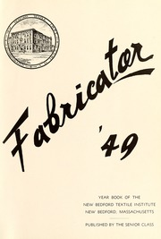 Page 5, 1949 Edition, New Bedford Institute of Technology - Fabricator Yearbook (New Bedford, MA) online yearbook collection