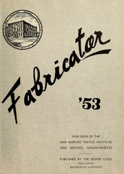 Page 5, 1953 Edition, New Bedford Institute of Technology - Fabricator Yearbook (New Bedford, MA) online yearbook collection
