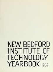 Page 5, 1962 Edition, New Bedford Institute of Technology - Fabricator Yearbook (New Bedford, MA) online yearbook collection
