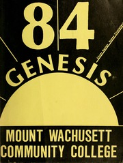 1984 Edition, Mount Wachusett Community College - Yearbook (Gardner, MA)