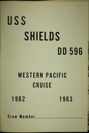 Shields (DD 596) - Naval Cruise Book online yearbook collection, 1963 Edition, Page 5
