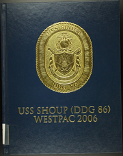 2006 Edition, Shoup (DDG 86) - Naval Cruise Book