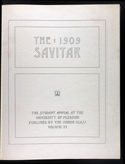 Page 5, 1909 Edition, University of Missouri - Savitar Yearbook (Columbia, MO) online yearbook collection