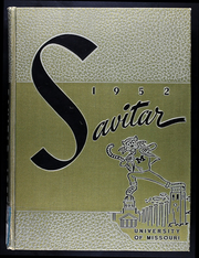 University of Missouri - Savitar Yearbook (Columbia, MO) online yearbook collection, 1952 Edition, Page 1