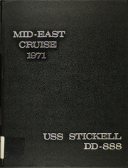 Page 1, 1971 Edition, Stickell (DD 888) - Naval Cruise Book online yearbook collection