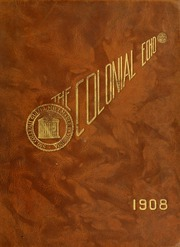 College of William and Mary - Colonial Echo Yearbook (Williamsburg, VA) online yearbook collection, 1908 Edition, Page 1