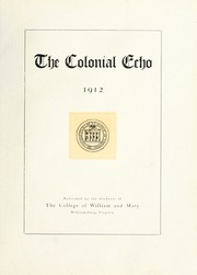 Page 7, 1912 Edition, College of William and Mary - Colonial Echo Yearbook (Williamsburg, VA) online yearbook collection