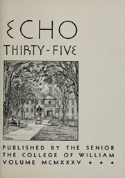 Page 9, 1935 Edition, College of William and Mary - Colonial Echo Yearbook (Williamsburg, VA) online yearbook collection