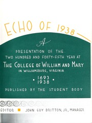 Page 7, 1938 Edition, College of William and Mary - Colonial Echo Yearbook (Williamsburg, VA) online yearbook collection