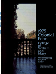 Page 7, 1975 Edition, College of William and Mary - Colonial Echo Yearbook (Williamsburg, VA) online yearbook collection