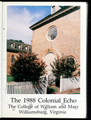 Page 5, 1988 Edition, College of William and Mary - Colonial Echo Yearbook (Williamsburg, VA) online yearbook collection