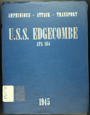Page 1, 1945 Edition, Edgecombe (APA 164) - Naval Cruise Book online yearbook collection