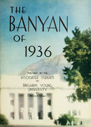 Page 7, 1936 Edition, Brigham Young University - Banyan Yearbook (Provo, UT) online yearbook collection