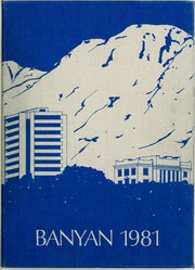 1981 Edition, Brigham Young University - Banyan Yearbook (Provo, UT)