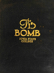 Page 1, 1915 Edition, Iowa State University - Bomb Yearbook (Ames, IA) online yearbook collection