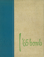 1965 Edition, Iowa State University - Bomb Yearbook (Ames, IA)